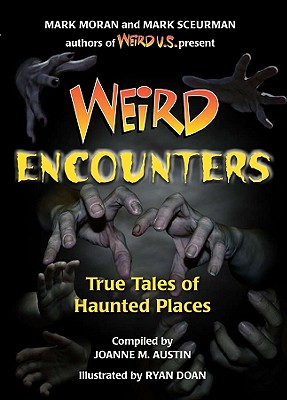 Image for Weird Encounters: True Tales of Haunted Places