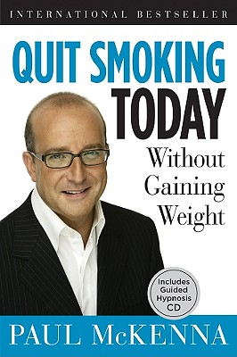Image for Quit Smoking Today Without Gaining Weight: Includes Guided Hypnosis CD