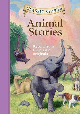 Image for Classic Starts: Animal Stories (Classic Starts Series)