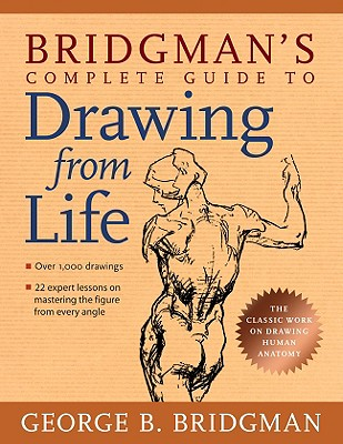 Bridgman's Complete Guide to Drawing from Life, George Bridgman