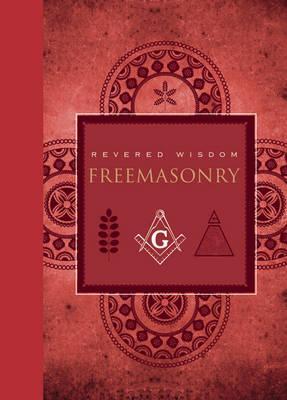Image for Revered Wisdom: Freemasonry