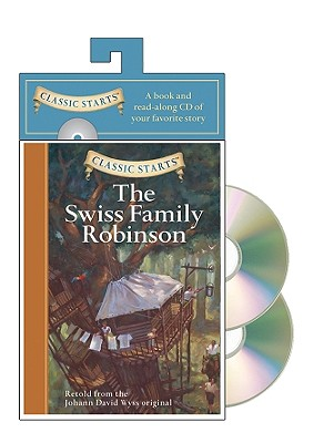 Image for Classic Starts® Audio: The Swiss Family Robinson (Classic Starts® Series)