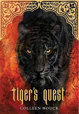 Tiger's Quest (Book 2 in the Tiger's Curse Series), Colleen Houck