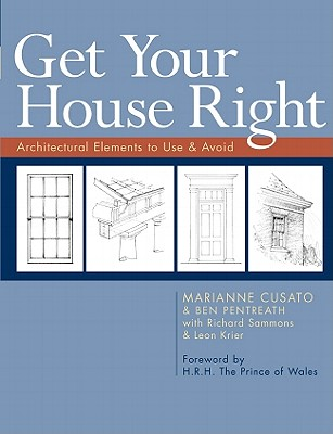 Image for Get Your House Right: Architectural Elements to Use & Avoid