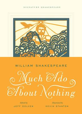 Much Ado About Nothing (Signature Shakespeare), Shakespeare, William