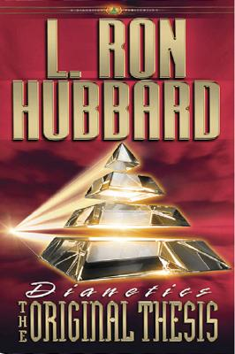 Dianetics: The Original Thesis, L. Ron Hubbard