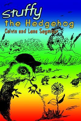 Stuffy the Hedgehog, Seymour, Calvin; Seymour, Lena