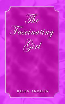The Fascinating Girl, Andelin, Helen