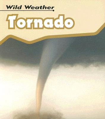 Image for Tornado (Wild Weather)