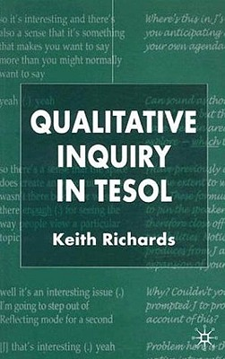 Qualitative Inquiry in TESOL, Richards, Keith
