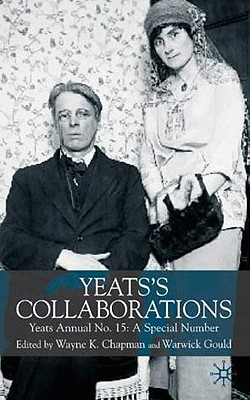 Image for Yeats's Collaborations: Yeats Annual No.15: A Special Number