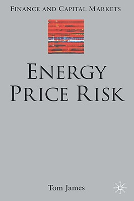 Image for Energy Price Risk: Trading and Price Risk Management