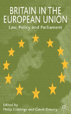 Image for Britain in the European Union: Law, Policy and Parliament