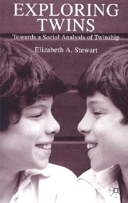Image for Exploring Twins: Towards a Social Analysis of Twinship
