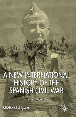 Image for A New International History of the Spanish Civil War