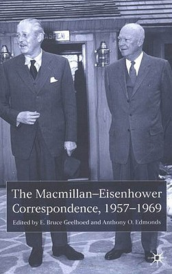 Image for The Macmillan-Eisenhower Correspondence, 1957-69
