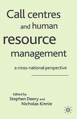 Image for Call Centres and Human Resource Management: A Cross-National Perspective