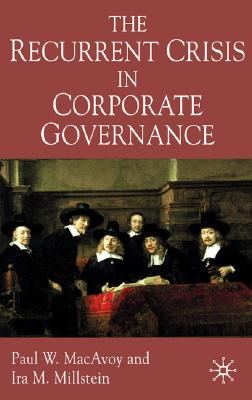 Image for The Recurrent Crisis in Corporate Governance