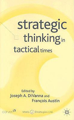 Image for Strategic Thinking in Tactical Times (Corporations in the Global Economy)
