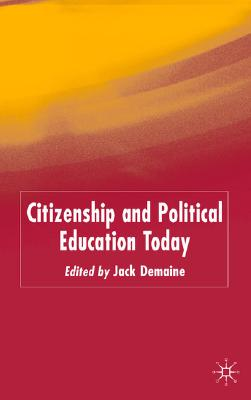 Image for Citizenship and Political Education Today