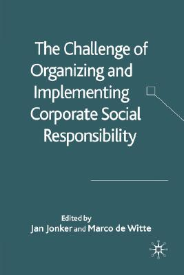 Image for The Challenge of Organising and Implementing Corporate Social Responsibility