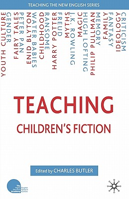 Teaching Children's Fiction (Teaching the New English)