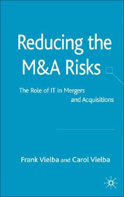 Image for Reducing the M & A Risks: The Role of IT in Mergers and Acquisitions