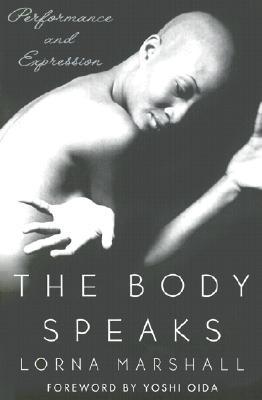 The Body Speaks: Performance and Expression, Marshall, Lorna