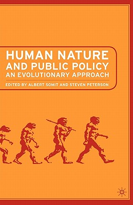 Image for Human Nature and Public Policy: An Evolutionary Approach