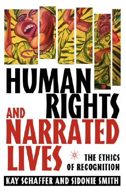 Image for Human Rights and Narrated Lives: The Ethics of Recognition