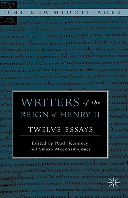 Writers of the Reign of Henry II: Twelve Essays (The New Middle Ages)