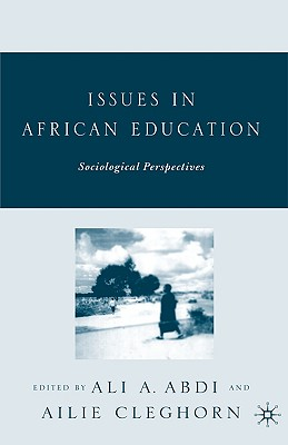 Image for Issues in African Education: Sociological Perspectives