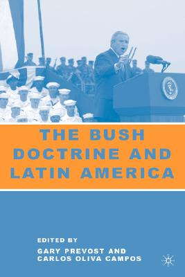 Image for The Bush Doctrine and Latin America