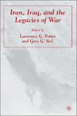 Image for Iran, Iraq, and the Legacies of War
