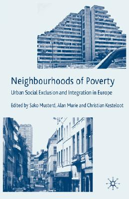 Image for Neighbourhoods of Poverty: Urban Social Exclusion and Integration in Europe