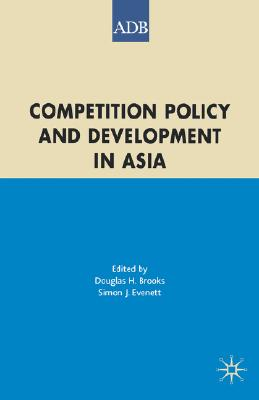 Image for Competition Policy and Development in Asia