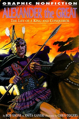 Image for Alexander the Great: The Life of a King and a Conqueror (Graphic Nonfiction)