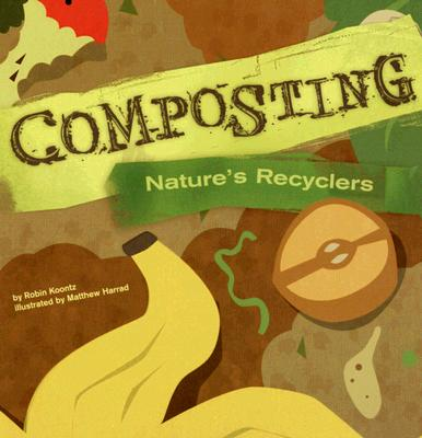 Image for COMPOSTING : NATURE'S RECYCLERS