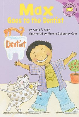 Image for Max Goes to the Dentist (Read-It! Readers)