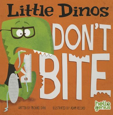 Image for Little Dinos Don't Bite