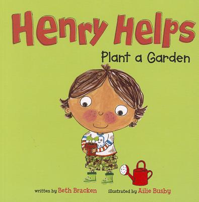 Image for Henry Helps Plant a Garden