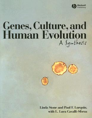 Image for Genes, Culture, and Human Evolution: A Synthesis