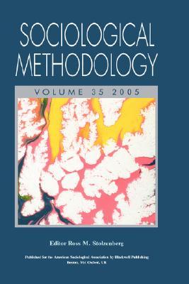 Sociological Methodology, Volume 35, 2005