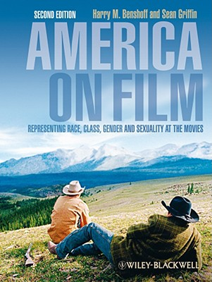 Image for America on Film: Representing Race, Class, Gender, and Sexuality at the Movies, Second Edition