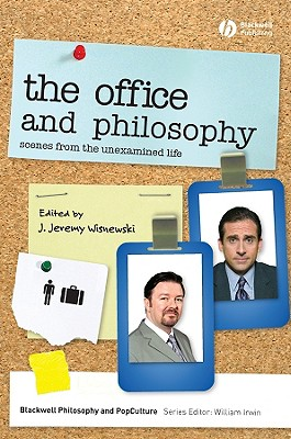 Image for OFFICE AND PHILOSOPHY, THE : SCENES FROM THE UNEXAMINED LIFE : BLACKWELL PHILOSOPHY AND POP CULTURE