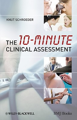 The 10-minute Clinical Assessment, Schroeder, Knut