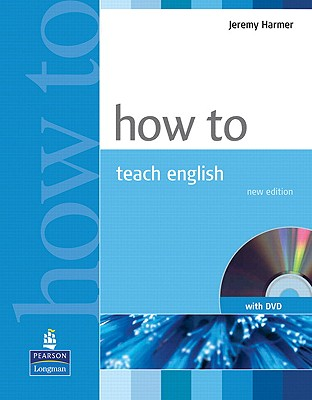 How To Teach English Book And DVDPack, Harmer, Jeremy