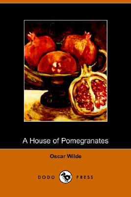 A House of Pomegranates, Wilde, Oscar