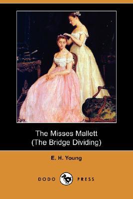 Image for The Misses Mallett (The Bridge Dividing)