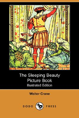 Image for The Sleeping Beauty Picture Book (Illustrated Edition) (Dodo Press)